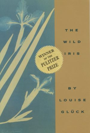 Wild Iris de  Louise Gluck